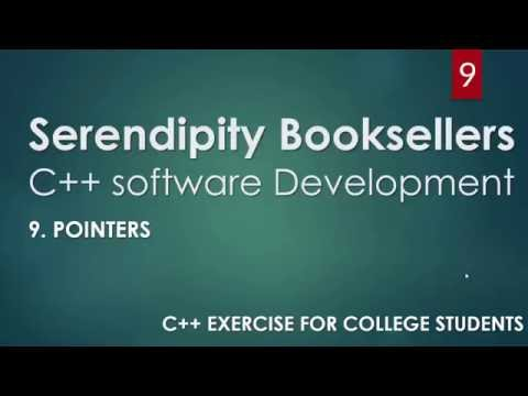 C++ Serendipity Booksellers Software Development Project – Part 9-3: C++ Pointers (PART 3)