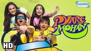 Video Pyare Mohan (HD+Eng Subs) - Hindi Full Movie - Vivek Oberoi, Fardeen Khan, Amrita Rao - Best Movie MP3, 3GP, MP4, WEBM, AVI, FLV Desember 2018