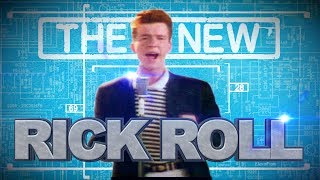 Video The New Rick Roll! MP3, 3GP, MP4, WEBM, AVI, FLV Desember 2018