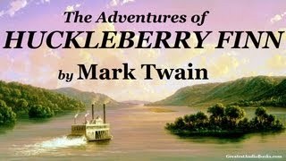 THE ADVENTURES OF HUCKLEBERRY FINN by Mark Twain - FULL AudioBook   Greatest Audio Books