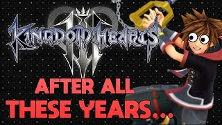 Yelling About Kingdom Hearts 3