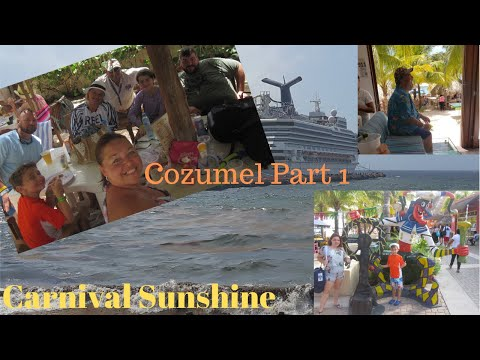 Carnival Sunshine Seven Day Cruise: Episode 3/Part 1: Cozumel