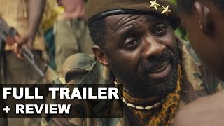 Beasts of No Nation Official Trailer + Trailer Review : Beyond The Trailer