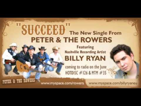 Peter Dula /The Rowers/ & Billy Ryan - Succeed
