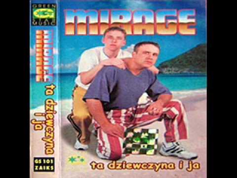 Tekst piosenki Mirage - Mówiłaś... po polsku