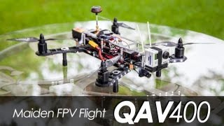 Maiden FPV Flight - QAV400 Quadcopter CC3D