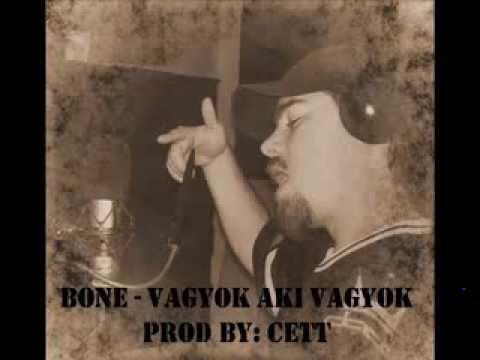 Bone - Vagyok aki vagyok prod by Cett