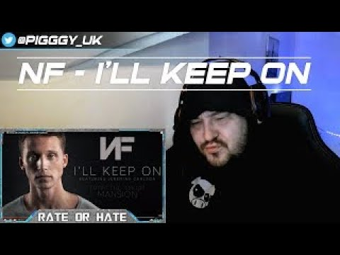 RATE or HATE! NF - I'll Keep On ft. Jeremiah Carlson (Audio) [REACTION!!!]