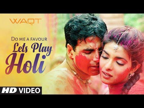 """Do Me A Favour Lets Play Holi"" Waqt- The Race Against Time, Priyanka Chopra, Akshay Kumar"