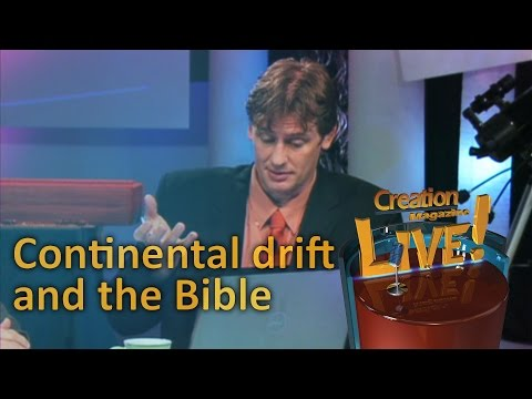 Continental drift and the Bible — Creation Magazine LIVE! (2-07)