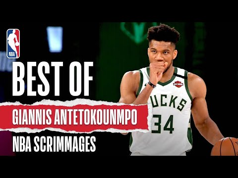 Best Of Giannis Antetokounmpo | NBA Scrimmages