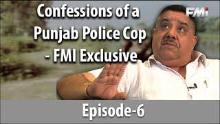 Video Confessions of a Punjab Police Cop - FMI Exclusive - Episode 6 MP3, 3GP, MP4, WEBM, AVI, FLV Desember 2018