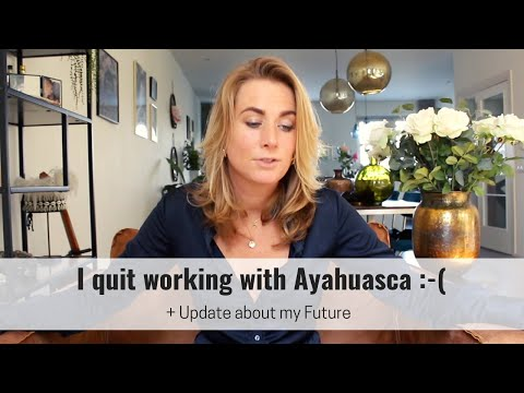 I Stop My Ayahuasca Ceremonies in The Netherlands