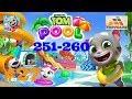 Talking Tom Pool Level 251-260 Walkthrough Gameplay #27
