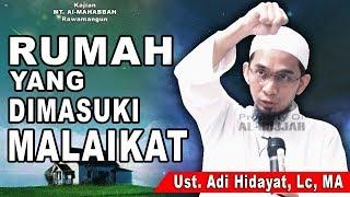 Video Rumah yang Dimasuki Malaikat || Ust. Adi Hidayat, Lc MP3, 3GP, MP4, WEBM, AVI, FLV Februari 2019