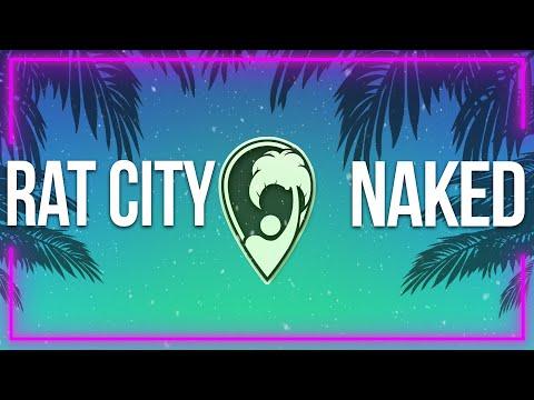 Rat City - Naked (With My Headphones On) (ZIDA Remix) [Lyric Video]