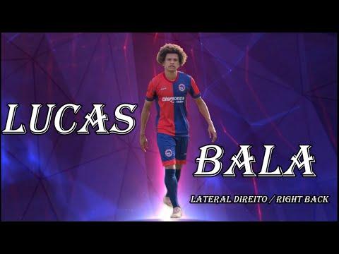 LUCAS BALA - LATERAL DIREITO