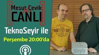 Download Lagu Mesut Çevik ile Canlı | Konuk: TeknoSeyir Mp3