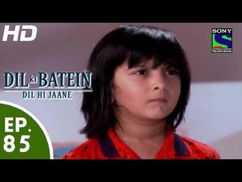 Video Dil Ki Baatein Dil Hi Jaane - दिल की बातें दिल ही जाने - Episode 85 - 28th July, 2015 download in MP3, 3GP, MP4, WEBM, AVI, FLV January 2017