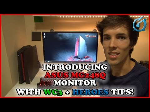 Introducing ASUS MG248Q with WC3 and Heroes Tips!