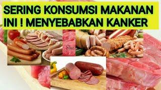 Video 15 Makanan Penyebab Kanker Yang Sering Kita Konsumsi MP3, 3GP, MP4, WEBM, AVI, FLV Juli 2019