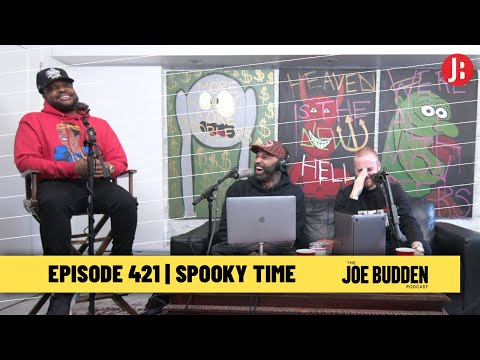 The Joe Budden Podcast Episode 421 | Spooky Time