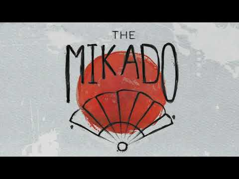 THE MIKADO (or the town of Titipu)