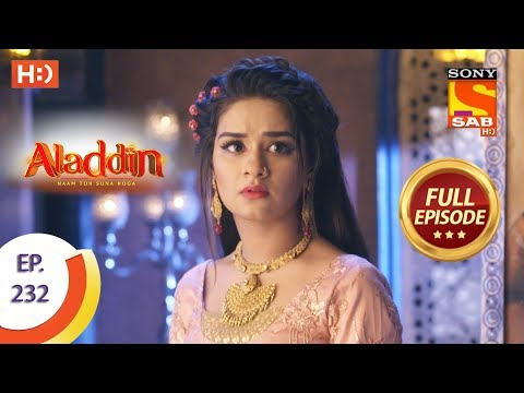 Aladdin - Ep 232 - Full Episode - 5th July, 2019
