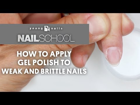 Gel nails - YN NAIL SCHOOL - HOW TO APPLY GEL POLISH TO WEAK AND BRITTLE NAILS