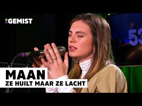 Maan - Ze Huilt Maar Ze Lacht | Live bij 538