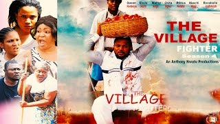 The Village Fighter Season 4 - Nollywood Movie