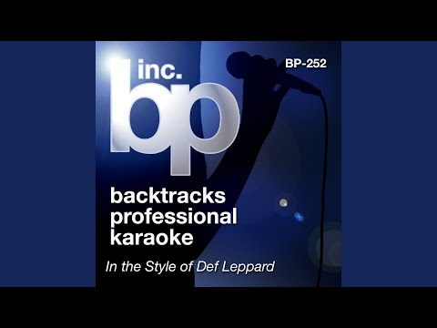 Two Steps Behind (Karaoke With Background Vocals) (In the Style of Def Leppard)