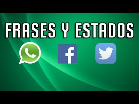 Frases para Facebook - Estados y Frases para Whatsapp - Facebook - Twitter #15