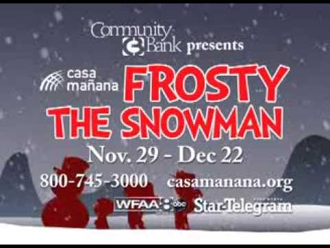 Casa Manana presents Frosty the Snowman
