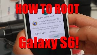 How To Root Galaxy S6 Or S6 Edge!