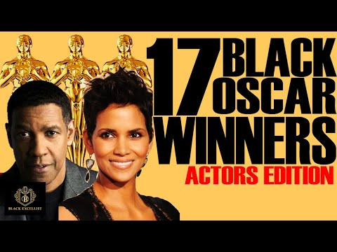 Black Excellist:  17 Black Oscar Winners (Actors & Actresses)