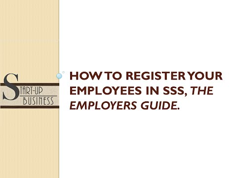 Start-UP Business: how to apply sss for your employees, Employer's Guide