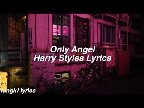 Only Angel || Harry Styles Lyrics