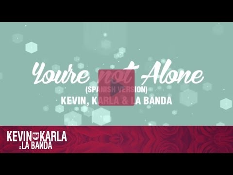 Kevin Karla y LaBanda - You're not alone lyrics