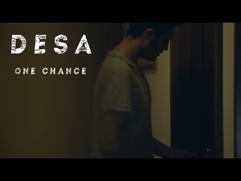 Desa - One Chanche