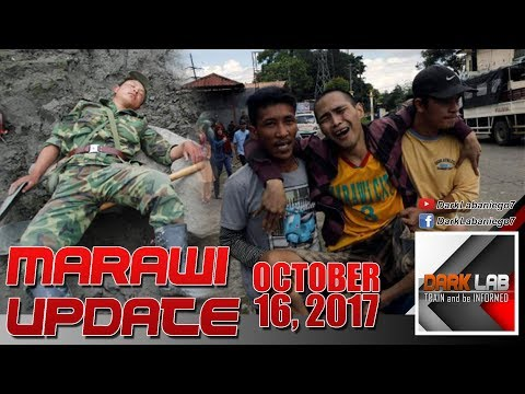 MARAWI SIEGE UPDATE - OCT.16,2017