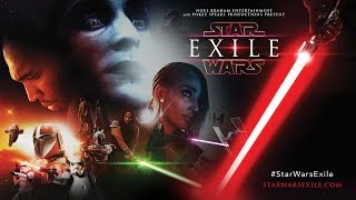 VIDEO: STAR WARS – EXILE Awesome Fan Film!