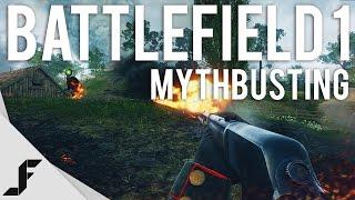 BATTLEFIELD 1 MYTHBUSTING - New Multiplayer Gameplay