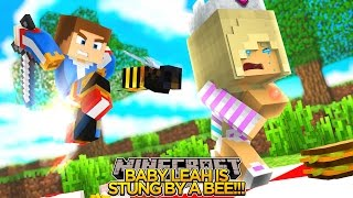 BABY LEAH IS STUNG BY A GIANT BEE!!! - Minecraft - Baby Leah Adventures.