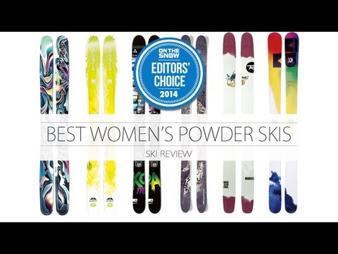 The 6 best women Powder skis for 2014