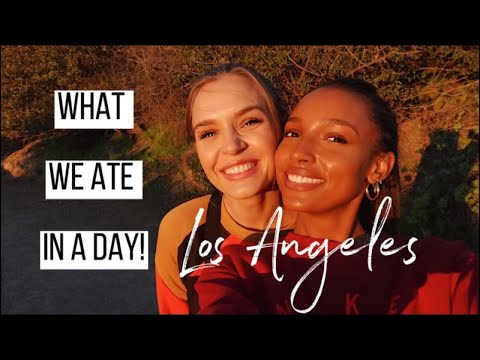 WHAT WE ATE IN A DAY// Los Angeles