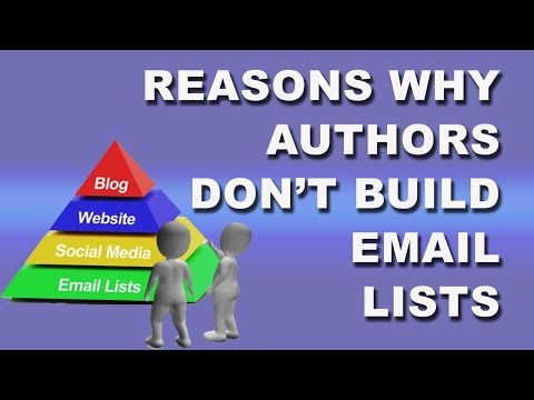 Reasons why authors don't build email lists | List building for authors