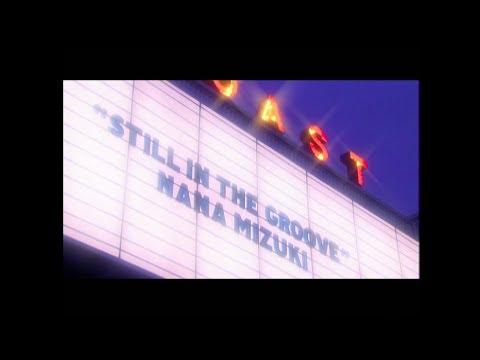 水樹奈々「still in the groove」MUSIC CLIP