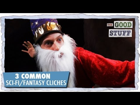 3 Common Sci-Fi/Fantasy Cliches