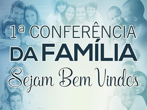 1ª Conferência da Família (Casais) - 25/06/2017